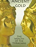 Ancient Gold, Ivan Marazov and Aleksandur Fol, 0810919923