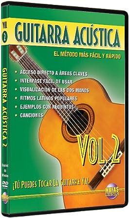 Guitarra Acústica, Vol 2: ¡Tú Puedes Tocar La Guitarra Ya! (Spanish