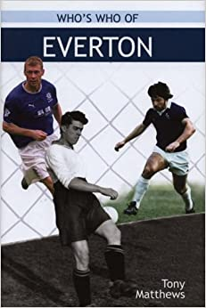 Who's Who Of Everton