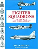 img - for Fighter Squadrons of the R.A.F. and Their Aircraft book / textbook / text book