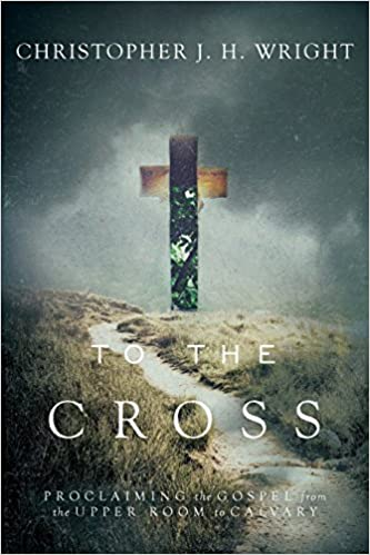 Image result for To the Cross  book Christopher Wright