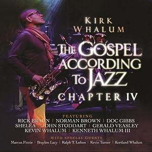 The gospel according to jazz kirk whalum (completo legendado.