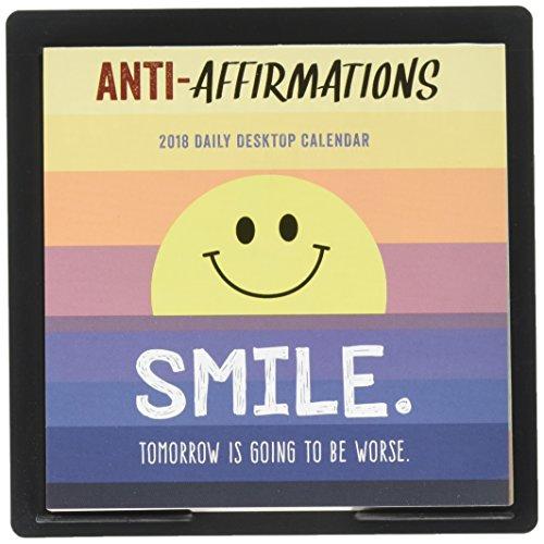 2018 Anti-Affirmations Daily Desktop Calendar