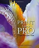 Print Like a Pro, Jon Canfield, 0321385543