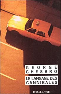 Le langage des cannibales, Chesbro, George