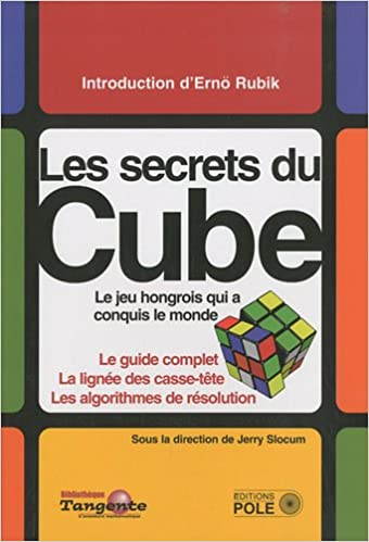 Amazon Fr Le Cube Le Guide Definitif Du Puzzle Le Plus