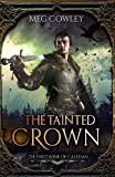 The Tainted Crown: The First Book of Caledan (Books of Caledan) (Volume 1)