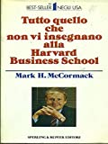 img - for By Mark H. McCormack - What They Don't Teach You at Harvard Business School (1985-01-16) [Hardcover] book / textbook / text book