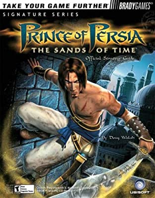Prince Of Persia The Sands Of Time Tm Official Strategy Guide Signature Series Walsh Doug 0752073002909 Amazon Com Books