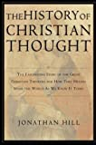 The History of Christian Thought, Jonathan Hill, 0830827765