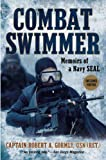 img - for Combat Swimmer: Memoirs of a Navy SEAL book / textbook / text book