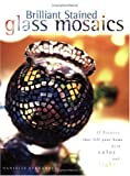 Brilliant Stained Glass Mosaics, Danielle Fernandez, 1581801858