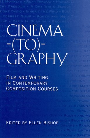 Cinema-(to)-Graphy: Film and Writing in Contemporary Composition Courses