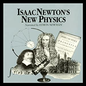 Isaac Newton's New Physics Audiobook