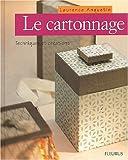 Le Cartonnage : Technique et Créations