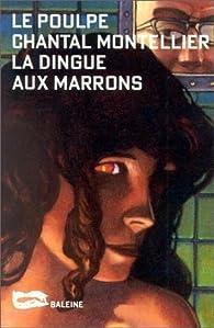 La dingue aux marrons par Chantal Montellier