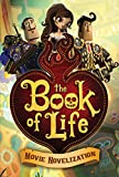 The Book of Life Movie Novelization, , 1481423517