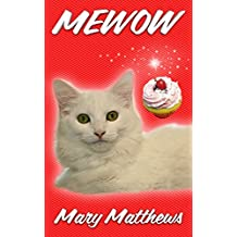 MEWOW (Magical Cool Cats series Book 11)