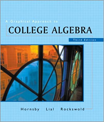 A graphical approach to college algebra 3rd edition john a graphical approach to college algebra 3rd edition 3rd edition fandeluxe Gallery