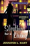 Sleuthing for a Living (Mackenzie & Mackenzie PI Mysteries) (Volume 1)