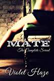 Mate: The Complete Serial