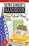 Newcomer's Handbook for Moving to and Living in New York City, First Books, Inc. Staff, 0912301562