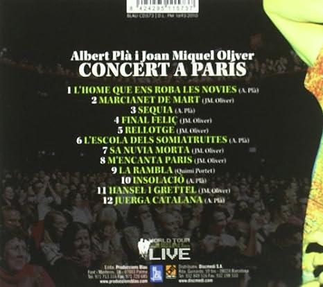 Concert A Paris - En Directe: Albert Pla, Joan Miquel Oliver: Amazon.es: Música