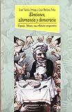img - for ELECCIONES, ALTERNANCIA Y DEMOCRACIA (Coleccio n Historia Biblioteca Nueva) (Spanish Edition) book / textbook / text book