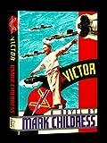 V for Victor, Mark Childress, 0394568710