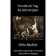 Au loin un jour / Fernab ein Tag (Littérature germanophone de Roumanie t. 0) (French Edition)