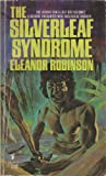 The Silverleaf Syndrome, Eleanor Robinson, 0505515563