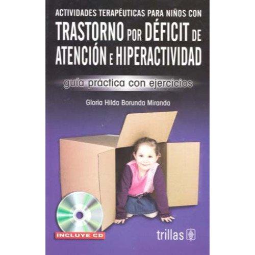 Trastorno por deficit de atencion e hiperactividad guia ...