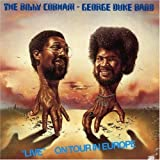 The Billy Cobham - George Duke Band - Live - On Tour In Europe (International Release) by Billy Cobham (2004-09-20)
