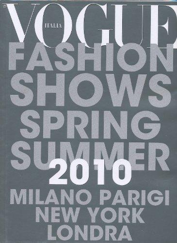 2010 Italy Magazine - VOGUE ITALIA ITALY MAGAZINE SUPPLEMENT FASHION SHOWS SPRING SUMMER 2010