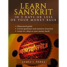 Learn Sanskrit in 3 Days or Less or Your Money Back