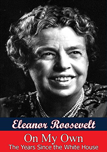On My Own by Eleanor Roosevelt