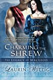 Charming the Shrew, Laurin Wittig, 1612184820