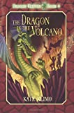 The Dragon in the Volcano, Kate Klimo, 0375866922