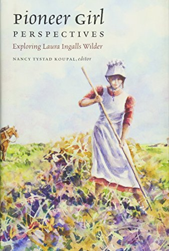 Pioneer Girl Perspectives: Exploring Laura Ingalls Wilder]()