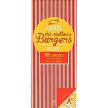 La carte des meilleurs burgers de Paris: 100 adresses incontournables pour vous régaler