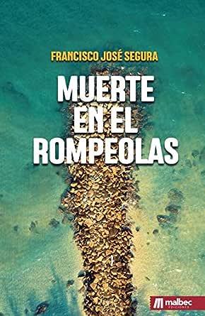 Muerte en el rompeolas: Novela negra y policíaca española eBook ...