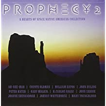 Prophecy 2: A Hearts of Space Native American Collection