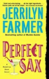 Front cover for the book Perfect Sax by Jerrilyn Farmer