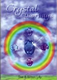 Crystal Doorways, Simon Lilly and Sue Lilly, 1898307989