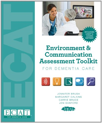 Environment & Communication Assessment Tookit for Dementia Care (Complete)
