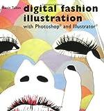 Digital Fashion Illustration by Kevin Tallon (2008) Paperback