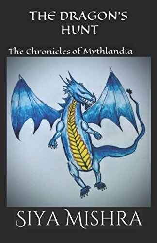 Download The Dragon's Hunt (The Chronicles of Mythlandia) PDF