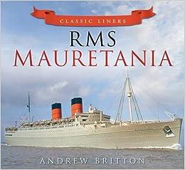 rms mauretania classic liners