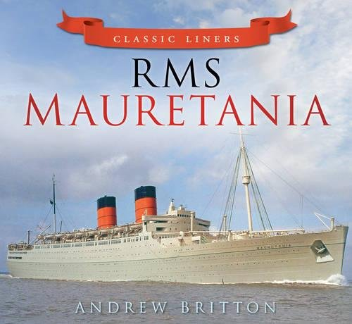 RMS Mauretania (Classic Liners)