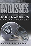 Badasses, Peter Richmond, 0061834300